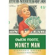 Owen Foote, Money Man by Martha Weston