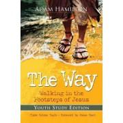 The Way: Youth Study Edition by Adam Hamilton