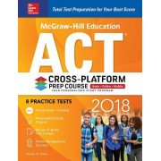 McGraw-Hill Education ACT 2018 Cross-Platform Prep Course