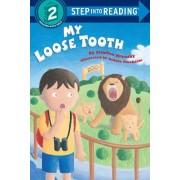 My Loose Tooth by Stephen Kensky