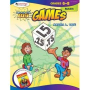 Engage the Brain: Games, Math, Grades 6-8 by Marcia L. Tate