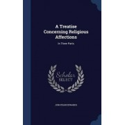 A Treatise Concerning Religious Affections by Jonathan Edwards