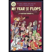 My Year of Flops by Nathan Rabin
