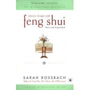 Interior Design with Feng Shui by Sarah Rossbach