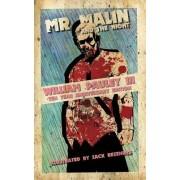 Mr. Malin and the Night: Ten Year Anniversary Edition
