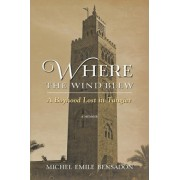 Where the Wind Blew by Michel Emile Bensadon