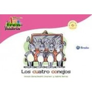 Los cuatro conejos / The Four Rabbits by Beatriz Doumerc