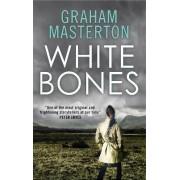 White Bones by Graham Masterton