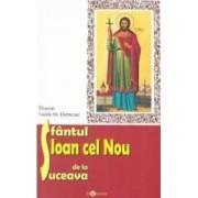 Sfantul Ioan cel Nou de la Suceava - Diacon Vasile M. Demciuc