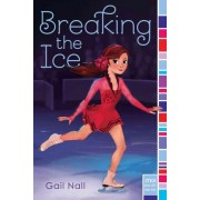 Breaking the Ice by Gail Nall