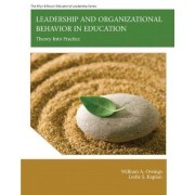 Leadership and Organizational Behavior in Education by William A. Owings