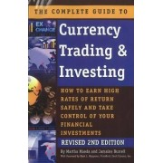 Complete Guide to Currency Trading & Investing by Martha Maeda