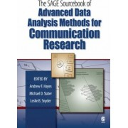 The Sage Sourcebook of Advanced Data Analysis Methods for Communication Research by Andrew F. Hayes