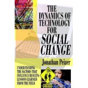 The Dynamics of Technology for Social Change by Jonathan Peizer