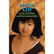 Maya Lin: Artist, Architect, and Environmentalist
