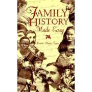 Family History Made Easy by Loretto Dennis Szucs