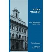 A Fatal Attraction by Cinzia Padovani