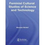 Feminist Cultural Studies of Science and Technology by Maureen McNeil