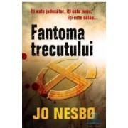 Fantoma trecutului - Jo Nesbo