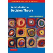 An Introduction to Decision Theory by Martin Peterson