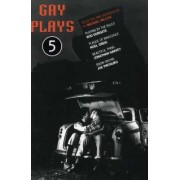 Gay Plays: Playing by the Rules; Plague of Innocence; Beautiful Thing; Snow Orchid v. 5 by Michael Wilcox