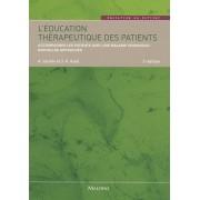 L'éducation Thérapeutique Des Patients - Accompagner Les Patients Avec Une Maladie Chronique : Nouvelles Approches