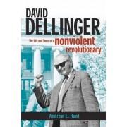 David Dellinger by Andrew E. Hunt