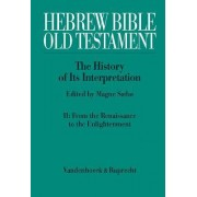 Hebrew Bible/Old Testament: No. 2 by Magne Saebo
