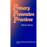 Primary Prevention Practices by Martin Bloom