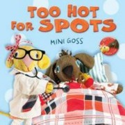 Too Hot for Spots by Mini Goss