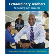Extraordinary Teachers by Dr Michael White
