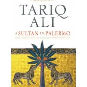 A Sultan in Palermo by Tanq Ali