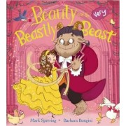 Beauty and the Very Beastly Beast by Mark Sperring