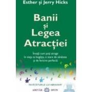 Banii si legea atractiei - Esther Si Jerry Hicks