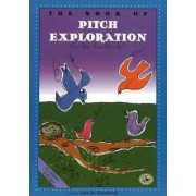The Book of Pitch Exploration by John M. Feierabend