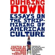 Dumbing Down by Katharine Washburn