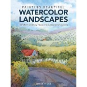 Painting Beautiful Watercolor Landscapes by Joyce Hicks