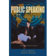 Public Speaking in a Multicultural Society by Larry A Samovar