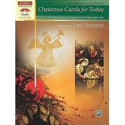 Christmas Carols for Today by Carol Tornquist