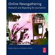 Online Newsgathering by Stephen Quinn