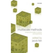 Multiscale Methods by Jacob Fish