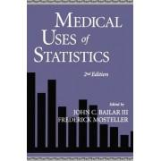 Medical Uses of Statistics by John C. Bailar