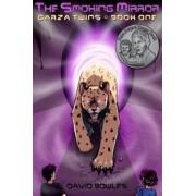 The Smoking Mirror by Dr David Bowles