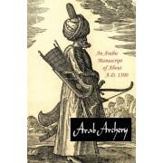 Arab Archery: An Arabic Manuscript of about A.D. 1500
