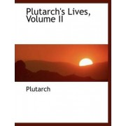 Plutarch's Lives, Volume II by Plutarch