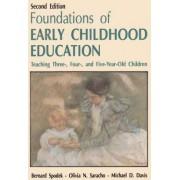 Foundations of Early Childhood Education by Bernard Spodek