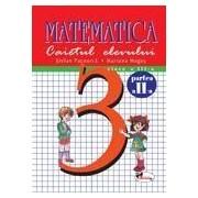 Matematica, clasa a III-a. Caietul elevului. Partea a II-a