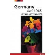 Germany Since 1945 by Lothar Kettenacker