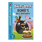 Angry Birds: Bomb'S Best Birthday - Read It Yourself With Ladybird Level 3