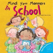 Mind Your Manner in School by Arianna Candell